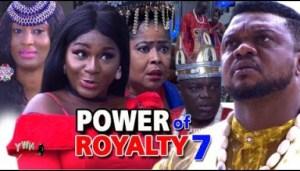 POWER OF ROYALTY SEASON 7 - 2019 Nollywood Movie